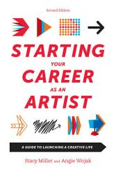 Starting Your Career As An Artist Book PDF