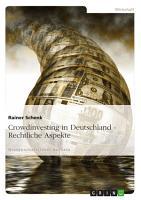 Crowdinvesting in Deutschland   Rechtliche Aspekte PDF