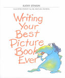 Writing Your Best Picture Book Ever