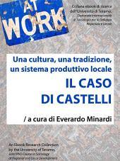 Il caso di Castelli: Una cultura, una traduzione, un sistema produttivo locale