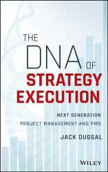 The Dna Of Strategy Execution Book PDF