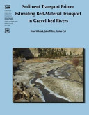 Sediment Transport Primer: Estimating Bed-Material Transport in Gravel-Bed Rivers