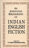 An Annotated Bibliography of Indian English Fiction PDF