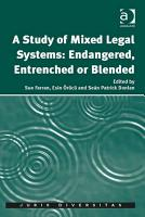 A Study of Mixed Legal Systems  Endangered  Entrenched or Blended PDF