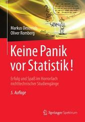 Keine Panik vor Statistik!: Erfolg und Spaß im Horrorfach nichttechnischer Studiengänge, Ausgabe 5