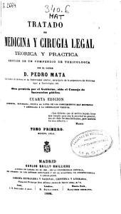 Tratado de medicina y cirugia legal teórica y práctica, seguido de un compendio de toxicología: Medicina legal, Volúmenes 1-2