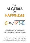 The Algebra Of Happiness Book PDF