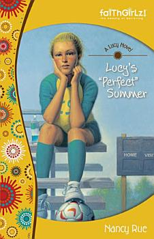 Lucy s Perfect Summer PDF