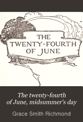 The Twenty-fourth of June: Midsummer's Day