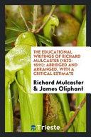 The Educational Writings of Richard Mulcaster (1532-1611)