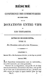 Résumé et conférence des commentaires du Code civil, sur les successions, donations et testamens: Volume3