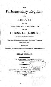 The Parliamentary Register; Or, History of the Proceedings and Debates...: Volume 9