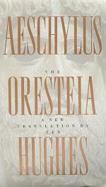 The Oresteia of Aeschylus