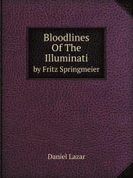Bloodlines Of The Illuminati Book PDF