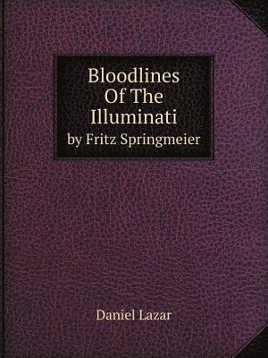 Bloodlines Of The Illuminati PDF