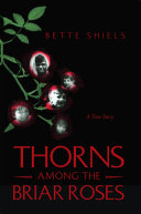 Thorns Among the Briar Roses
