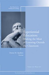 Experiential Education  Making the Most of Learning Outside the Classroom PDF