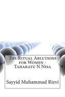 The Ritual Ablutions for Women   Taharatu N Nisa