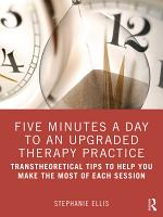 Five Minutes a Day to an Upgraded Therapy Practice