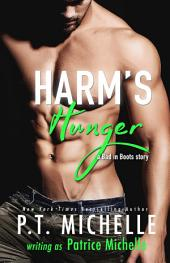 Harm's Hunger: Bad in Boots, #1