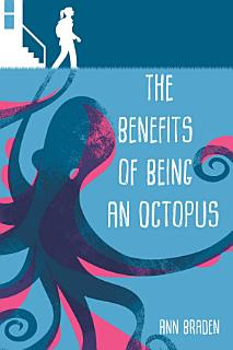 The Benefits of Being an Octopus Book