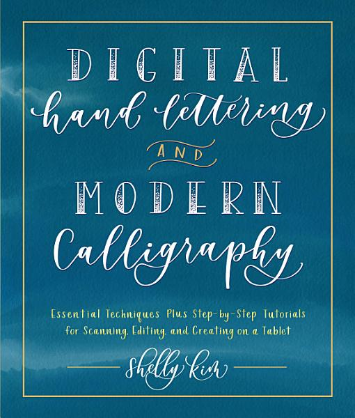 Digital Hand Lettering and Modern Calligraphy PDF