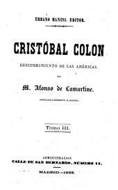 Cristobal Colon: descubrimiento de las Ame ricas, Volumen 3