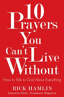 10 Prayers You Can t Live Without