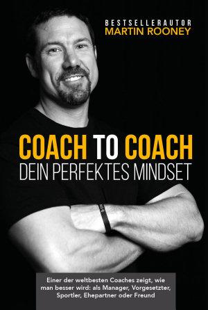 Coach to Coach     Dein perfektes Mindset PDF
