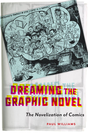 Dreaming the Graphic Novel