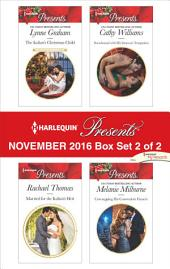 Harlequin Presents November 2016 - Box Set 2 of 2: The Italian's Christmas Child\Married for the Italian's Heir\Snowbound with His Innocent Temptation\Unwrapping His Convenient Fiancee