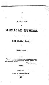 A System of Medical Ethics