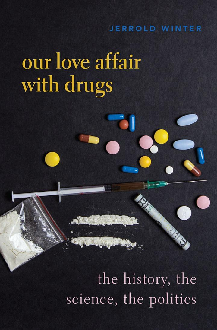 Our Love Affair with Drugs
