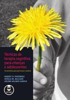 T  cnicas de terapia cognitiva para crian  as e adolescentes PDF