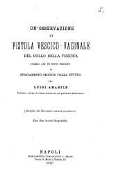 """""""Un'""""osservazione di fistola vescico-vaginale del collo bella vescica: guarita con un nuovo processo di spostamento seguito dalla sutura, Volume 2;Volume 5"""