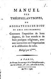 Année religieuse des théophilantropes, ou Adorateurs de Dieu et amis des hommes: Volume1
