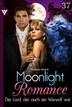 Moonlight Romance 37     Romantic Thriller PDF