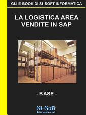 La Logistica Area Vendite in SAP - livello base