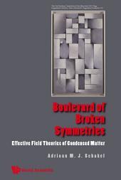 Boulevard of Broken Symmetries: Effective Field Theories of Condensed Matter