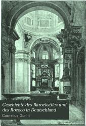 Geschichte des barockstiles und des rococo in Deutschland: mit 164 illustrationen und zahlreichen zierleisten, vignetten und initialen