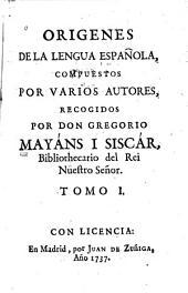 Origenes de la lengua española: Volumen 1