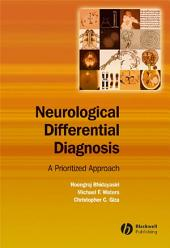 Neurological Differential Diagnosis: A Prioritized Approach