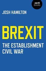 Brexit: The Establishment Civil War