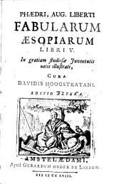 Phædri, Aug. Liberti Fabularum Æsopiarum libri V: Volume 1