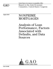 Non-Prime Mortgages: Analysis of Loan Performance, Factors Associated with Defaults, and Data Sources
