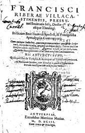In sacram Beati Johannis Apostoli, & Evangelistae Apocalypsin Commentarii