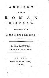 Ancient and Roman History, Contained in a Set of Easy Lessons: Volume 1