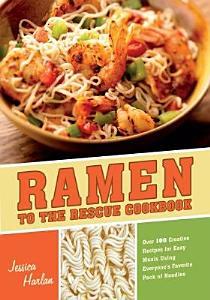 Ramen to the Rescue Cookbook Book