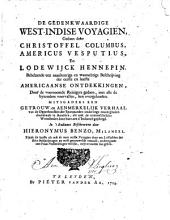 De gedenkwaardige West-Indise voyagien, gedaan door Christoffel Columbus, Americus Vesputius, en Lodewijck Hennepin: Behelzende een naaukeurige ... beschrijving der eerste en laatste Americaanse ontdekkingen ...