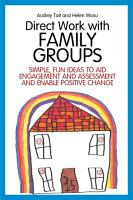 Direct Work with Family Groups PDF